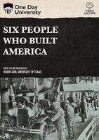 Six People Who Built America - Six People Who Built America