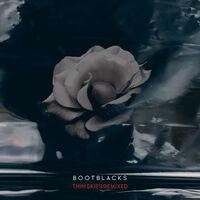 Bootblacks - Thin Skies Remixed