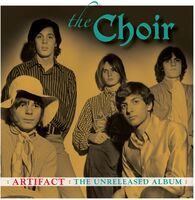 Choir - Artifact: The Unreleased Album