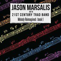 Jason Marsalis - Melody Reimagined: B