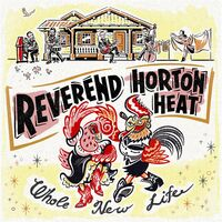 Reverend Horton Heat - Whole New Life [LP]