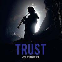Anders Hagberg - Trust