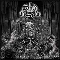 Shed the Skin - We Of Scorn (Uk)