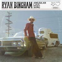 Ryan Bingham - American Love Song [Indie Exclusive Low Price]