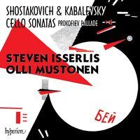 STEVEN ISSERLIS - Shostakovich & Kabalevsky: Cello Sonatas