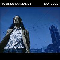 Townes Van Zandt - Sky Blue [Indie Exclusive Limited Edition Sky Blue LP]