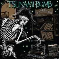 Tsunami Bomb - Spine That Binds