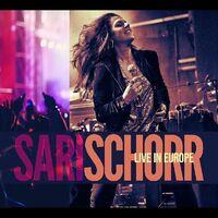Sari Schorr - Live In Europe
