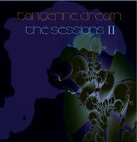 Tangerine Dream - Sessions Ii (Uk)