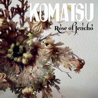 Komatsu - Rose Of Jericho [Colored Vinyl] (Purp)