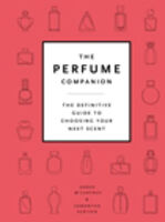 McCartney, Sarah - The Perfume Directory: The Definitive Guide to Choosing Your NextScent