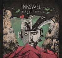 Inkswel - Astral Love