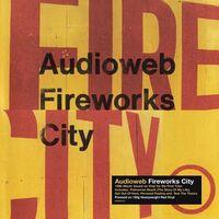 Audioweb - Fireworks City [Colored Vinyl] [180 Gram] (Red) (Uk)