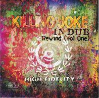 Killing Joke - In Dub Rewind Vol 1 (Aus)