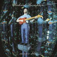 Richard Thompson - Mirror Blue [Clear Vinyl] (Gate)
