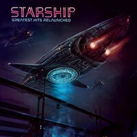 Starship - Greatest Hits Relaunched