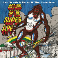 Lee Perry  Scratch & The Upsetters - Return Of The Super Ape [Digipak]