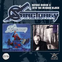 Sanctuary - Refuge Denied/Into The Mirror Black [Import]