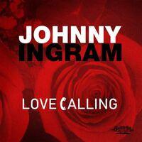 Johnny Ingram - Love Calling