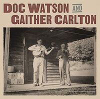 Doc Watson & Gaither Carlton - Doc Watson And Gaither Carlton [LP]