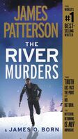 Patterson, James / Born, James O - The River Murders