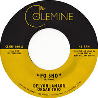 Delvon Lamarr Organ Trio - Fo Sho [Vinyl Single]
