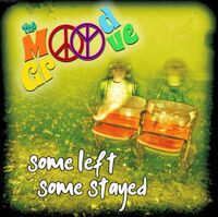 Mood Groove - Some Left Some Stayed (Aus)
