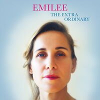 Emilee - The Extra Ordinary