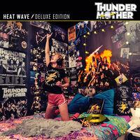 Thundermother - Heat Wave (Deluxe Edition) (Bonus Tracks) [Deluxe]