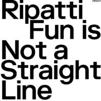 Ripatti - Fun Is Not A Straight Line [Clear Vinyl] [Limited Edition]