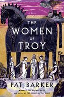 Pat Barker - Women Of Troy (Hcvr)