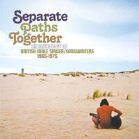 Separate Paths Together: Anthology Of British Male - Separate Paths Together: Anthology Of British Male