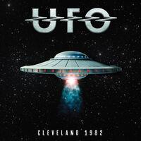UFO - Cleveland 1982 [Digipak]