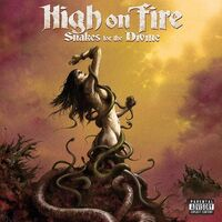 High On Fire - Snakes For The Divine (Translucent Ruby) [Colored Vinyl]