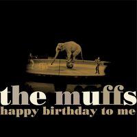 The Muffs - Happy Birthday To Me [White Vinyl]