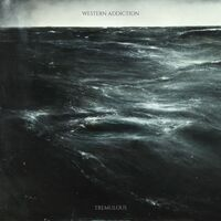 Western Addiction - Tremulous [Vinyl]