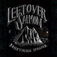 Leftover Salmon - Something Higher [LP]