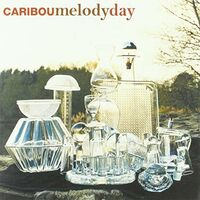 Caribou - Melody Day