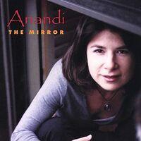 Anandi - Mirror