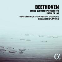 Beethoven - String Quintets 29 & 104
