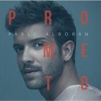 Pablo Alboran - Prometo [Reissue] (Spa)