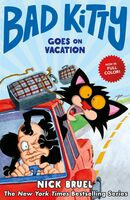 Bruel, Nick - Bad Kitty Goes On Vacation