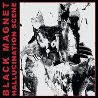 Black Magnet - Hallucination Scene (Red / Black Merge W/ Red)