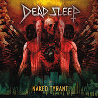 Dead Sleep - Naked Tyrant (Black Vinyl)