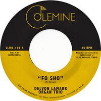 Delvon Lamarr Organ Trio - Fo Sho [Pink Vinyl Single]