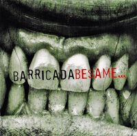 Barricada - Besame (LP+CD)