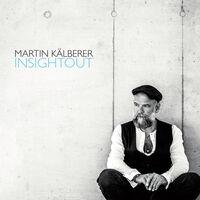 Martin Kälberer - Insightout