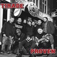 Tirade / Proven - Split (Uk)