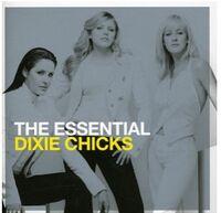 The Chicks - Essential Chicks