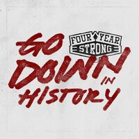 Four Year Strong - Go Down In History [Vinyl EP]